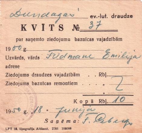 Dundagas ev.-lut. draudzes kvīts Nr. 37 par saņemto ziedojumu baznīcas vajadzībām. Izdota Fridmanei Emilijai 1950. gada 18. jūnijā.